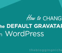 change the default Gravatar in WordPress